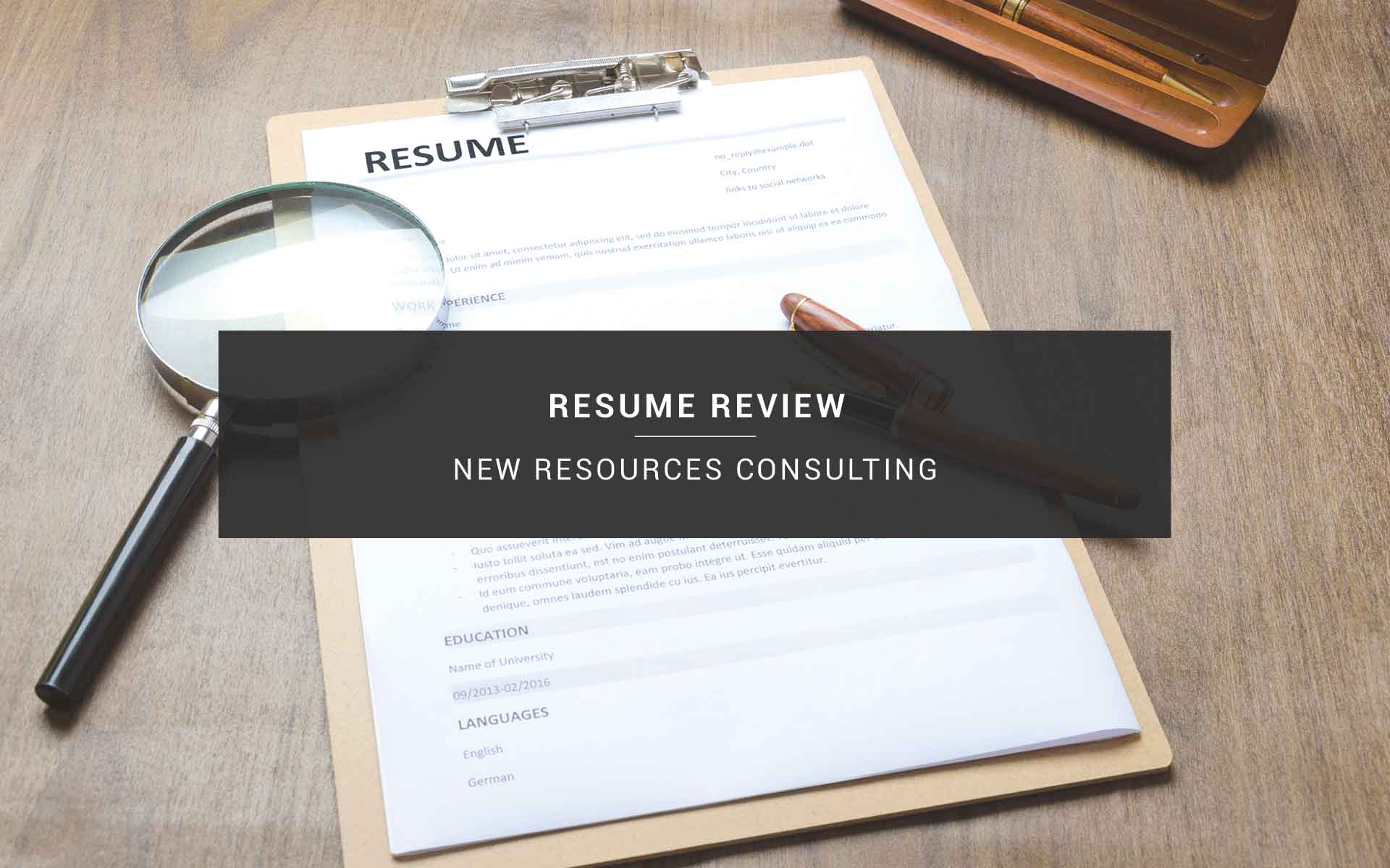 Resume Review | New Resources Consulting