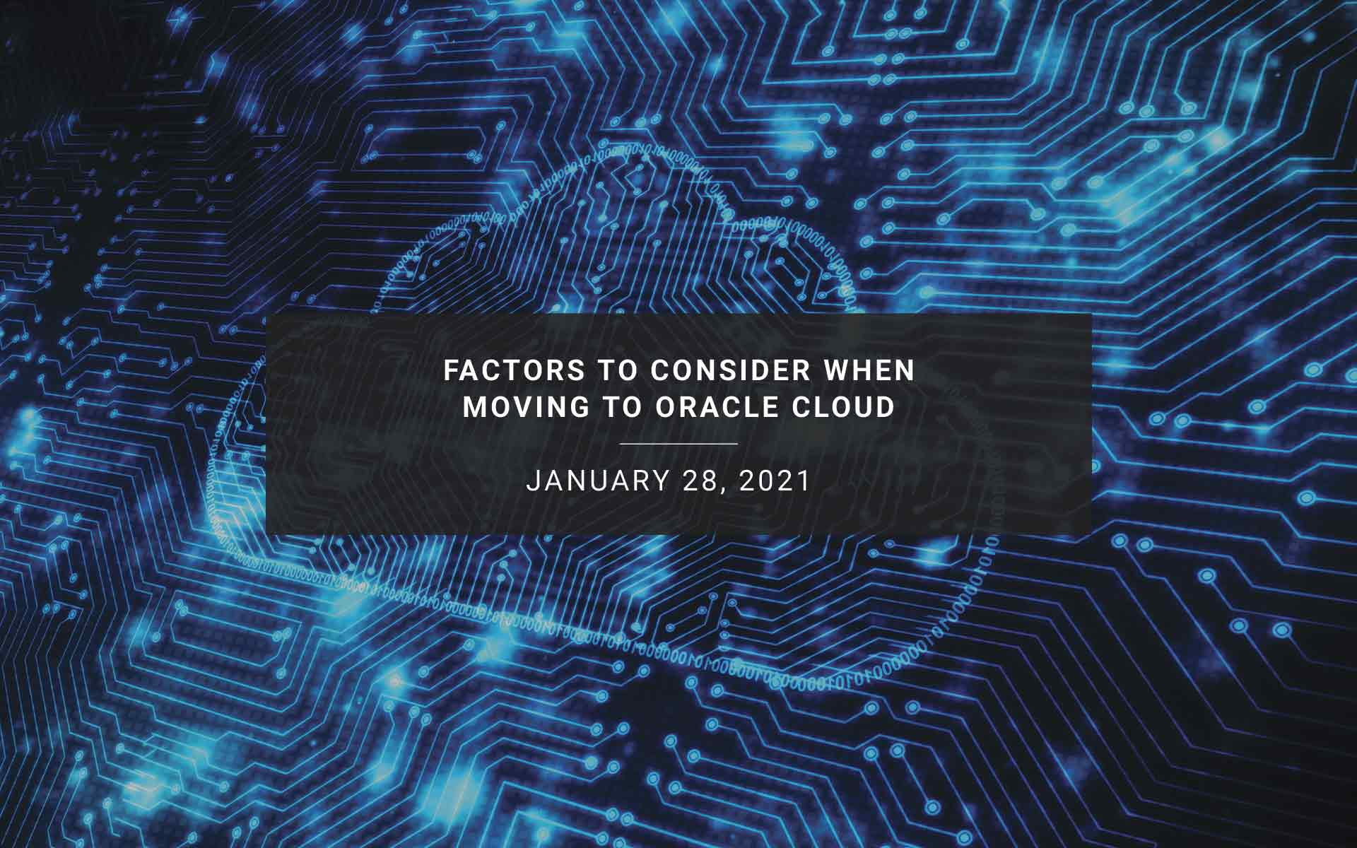Factors to Consider When Moving to Oracle Cloud | New Resources Consulting